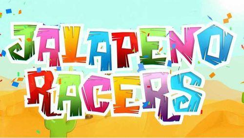 Jalapeno Racers