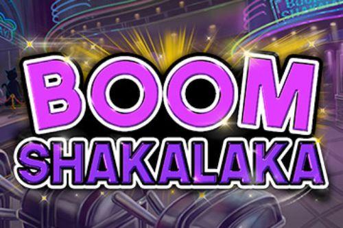 Boom Shakalaka Slot