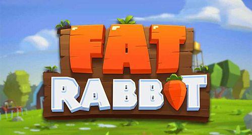 Fat Rabbit demo