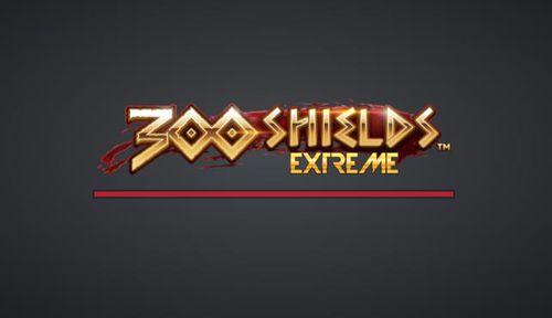300 Shields Extreme slot