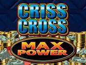 Criss Cross Max Power