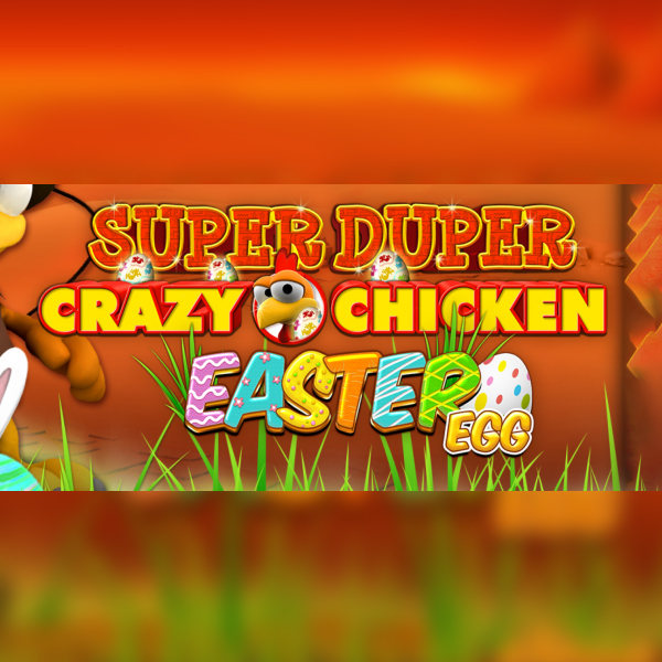 Super Duper Crazy Chicken Easter Egg