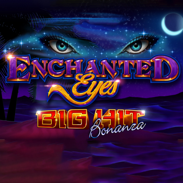 Enchanted Eyes: Big Hit Bonanza