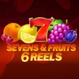 Sevens and Fruits: 6 Reels