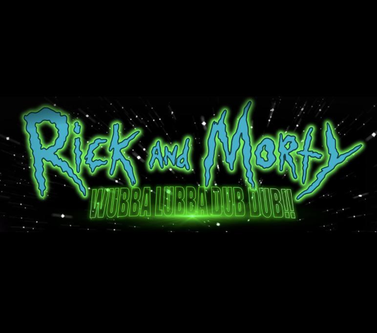 Rick and Morty: Wubba Lubba Dub Dub