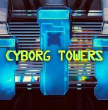 Cyborg Towers
