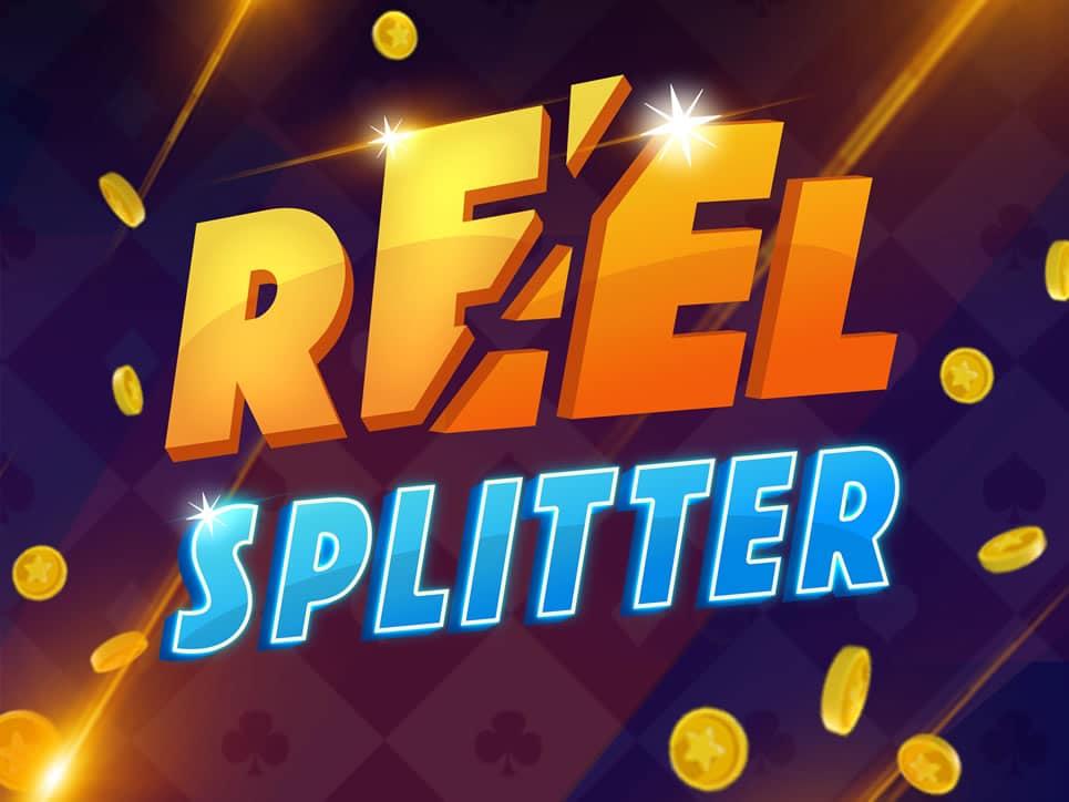 Reel Splitter free play