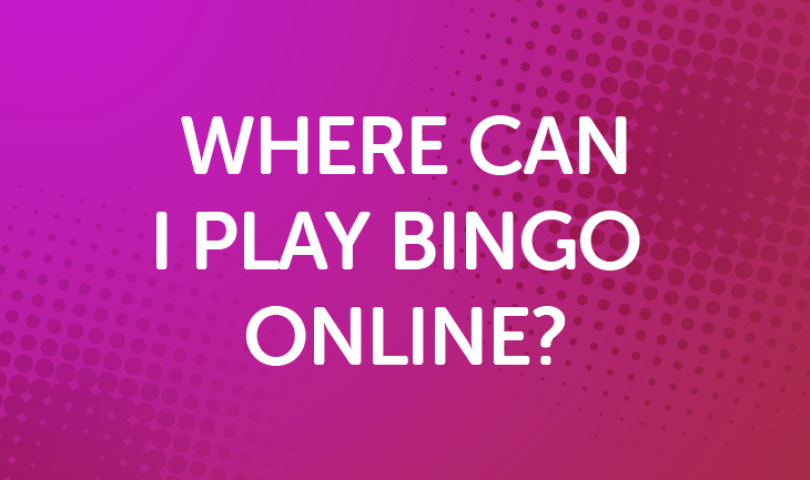 Where Can I Play Bingo Online