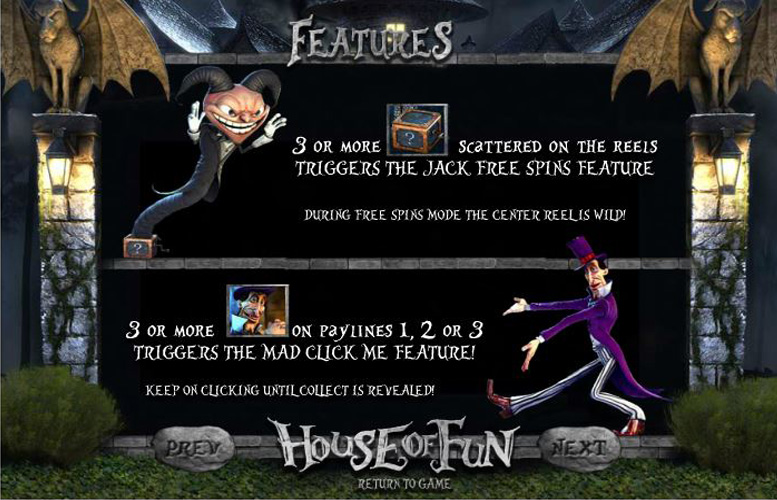 house of fun features