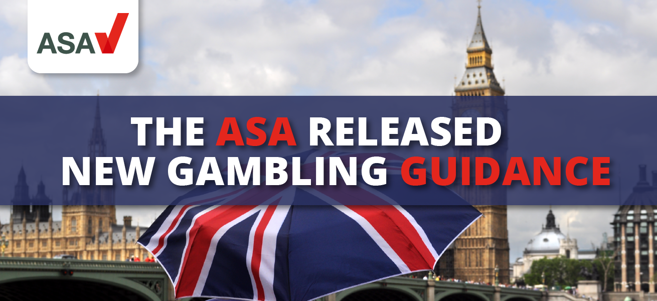 The ASA Released New Gambling Guidance
