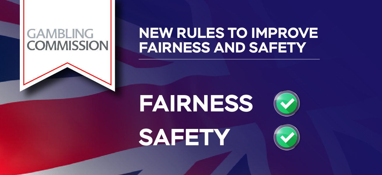 UKGC Introduces New Rules To Improve Fairness And Safety
