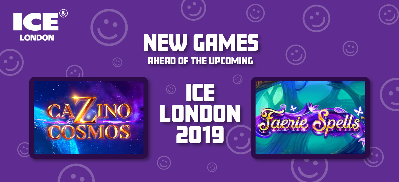 New Games Ahead Of The Upcoming ICE London 2019