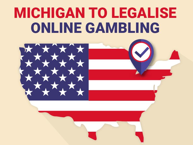 Michigan To Legalise Online Gambling
