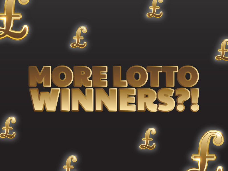 More Lotto Winners?!