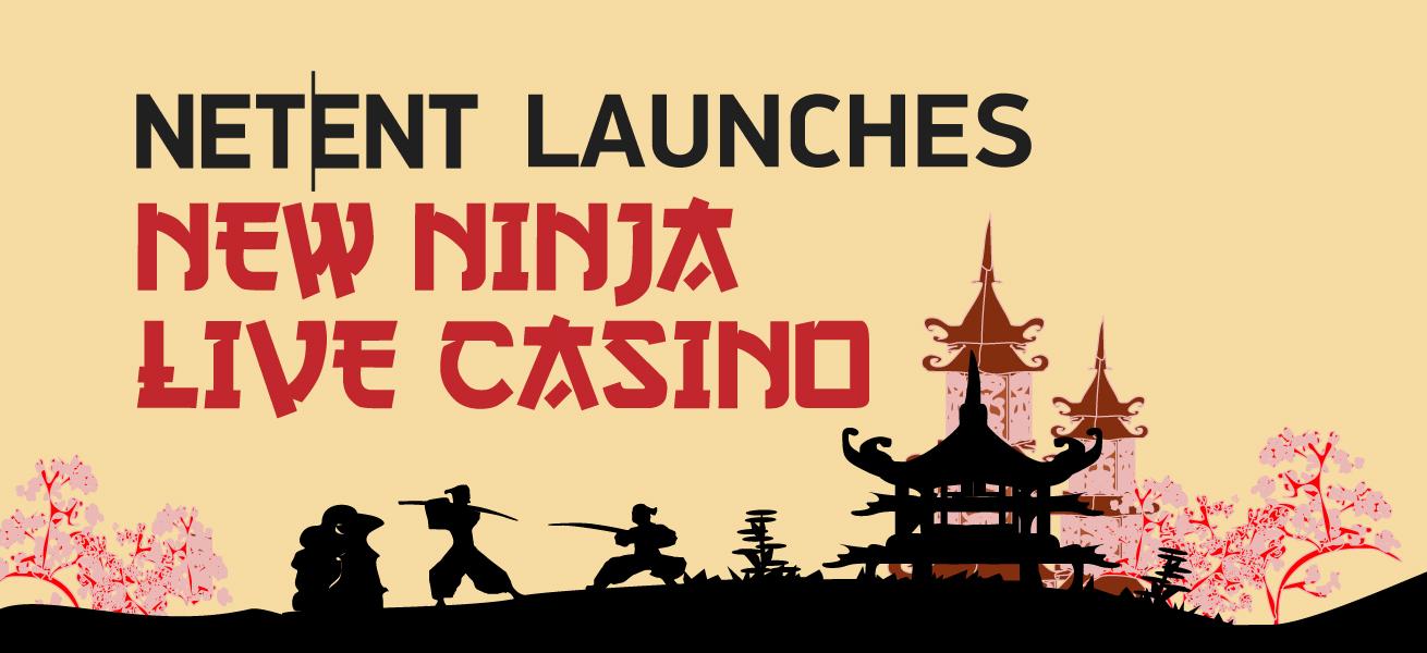 NetEnt Launches Ninja Casino Live